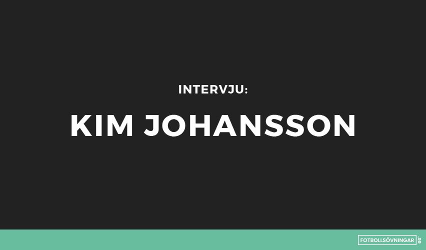 Intervju med Kim Johansson