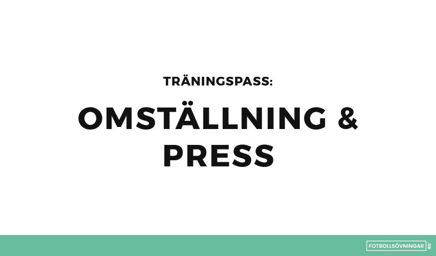 Träningspass med fokus på omställning och press