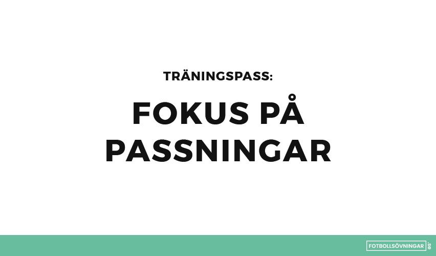Träningspass: Fokus på passningar